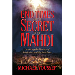 End Times and the Secret of the Mahdi (5 copies)