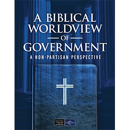 A Biblical Worldview of Government: A Non-Partisan Perspective (PDF)